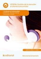 Gestión de la atención al cliente/consumidor. COMT0110 - María José García Casermeiro