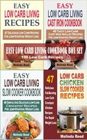 Easy Low Carb Living Cookbook Box Set: 190 Low Carb Recipes: Low Carb Living Recipes, Cast Iron Skillet Recipes, Slow Cooker Recipes And Crockpot Chicken Recipes - Melinda Reed