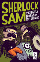 Sherlock Sam and the Ghostly Moans in Fort Canning - A.J. Low