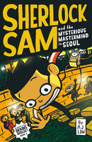 Sherlock Sam and the Mysterious Mastermind in Seoul - A.J. Low