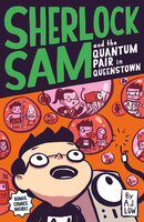 Sherlock Sam and the Quantum Pair in Queenstown - A.J. Low