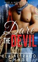 Dare The Devil (Romantic Comedy) - Elaine Raco Chase