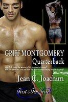 Griff Montgomery, Quarterback - Jean Joachim