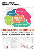 Liderazgo intuitivo - Alexia de la Morena, Lorena Rienzi