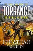 Torrance: Betrayal in Burma
