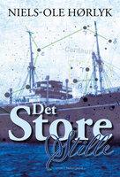 Det Store Stille - Niels-Ole Hørlyk