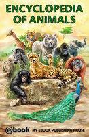 Encyclopedia of Animals - My Ebook Publishing House