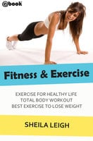 Fitness & Exercise - Sheila Leigh