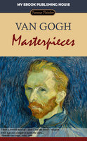 Van Gogh - Masterpieces - My Ebook Publishing House