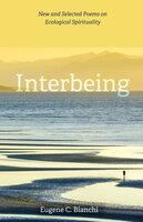 Interbeing - Eugene C. Bianchi