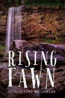 Rising Fawn - Estelle Ford-Williamson