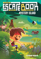 Escape Book: Mystery Island - Stéphane Anquetil