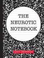 The Neurotic Notebook - Lena Friedrich