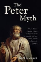 The Peter Myth - Karl L. Oakes