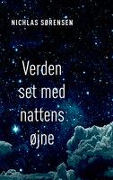 Verden set med nattens øjne - Nichlas Sørensen