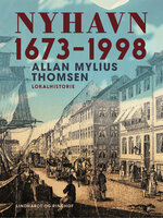 Nyhavn 1673-1998 - Allan Mylius Thomsen
