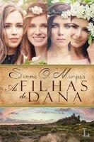 As filhas de Dana - Simone O. Marques