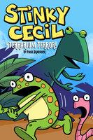 Stinky Cecil in Terrarium Terror - Paige Braddock