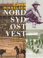 Nord-Syd-Øst-Vest - Ejnar Mikkelsen
