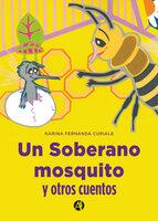 Un soberano mosquito - Karina Fernanda Curiale