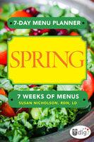 7-Day Menu Planner: Spring - Susan Nicholson
