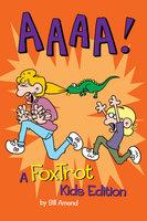 AAAA! (PagePerfect NOOK Book): A FoxTrot Kids Edition - Bill Amend