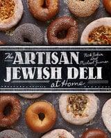 The Artisan Jewish Deli at Home - Nick Zukin, Michael Zusman