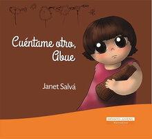 Cuéntame otro, Abue - Janet Salvat Crespo