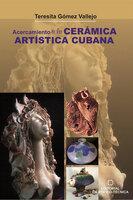 Acercamiento a la cerámica artística cubana - Teresita Gómez Vallejo