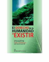 El derecho de la humanidad a existir - Agencia del Medio Ambiente Agencia del Medio Ambiente