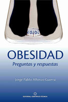 Obesidad. Preguntas y Respuestas - Jorge Pablo Alfonso Guerra