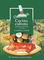 Cocina cubana tradicional - Fernando Fornet Piña, Gilberto Smith Duquesne