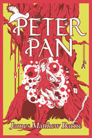 Peter Pan - James Mathew Barrie