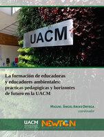 La formación de educadoras y educadores ambientales: - Miguel Ángel Arias Ortega