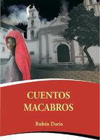 Cuentos macabros - Rubén Darío