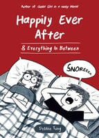 Happily Ever After & Everything In Between - Debbie Tung