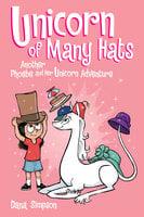 Unicorn of Many Hats - Dana Simpson
