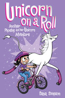 Unicorn on a Roll - Dana Simpson