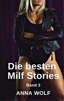 Die besten Milf Stories - Anna Wolf