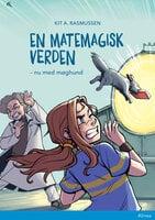 En matemagisk verden - nu med møghund, Blå Læseklub - Kit A. Rasmussen