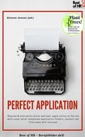 Perfect Application: Resume & motivation letter sell well, apply online on the net with cover letter templates application folders, conduct job interviews with success