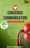 Conscious Communication: Learn mindfulness in rhetoric, focus clarity, boost self-awareness confidence & emotional intelligence, train anti-stress skills resilience & psychology - Simone Janson
