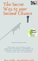 The Secret Way to your Second Chance - Simone Janson