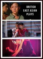 British East Asian Plays - Jeremy Tiang, Daniel York Loh, Joel Tan, Stephen Hoo, Yang Mai Ooi, Lucy Chai Lai-Tuen, Amy Ng