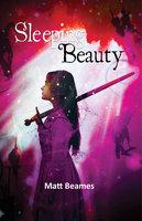 Sleeping Beauty - Matt Beames