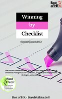 Winning by Checklist: Use success communication, plan concepts, improve focus clarity & emotional intelligence, solve problems, learn project management strategies, achieve goals - Simone Janson