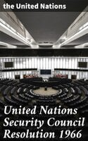 United Nations Security Council Resolution 1966 - the United Nations