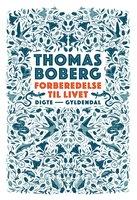 Forberedelse til livet - Thomas Boberg