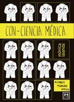 Con-ciencia médica - Mónica Lalanda