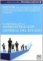 La reforma de la Administración General del Estado - Jordi Sevilla